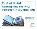 Out of Print: Reimagining the K-12 Textbook in a Digital Age