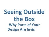 Invisible Boxes - Why Parts of Your Web Design are Not Seen