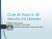 Over 60 apps in 60 minutes for libr...