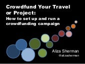 Crowdfund Your Travel or Project: How to Set Up and Run a Crowdfunding Campaign
