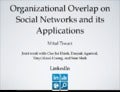 Organizational Overlap on Social Networks and its Applications