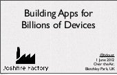 Joshfire Factory: Building Apps for...