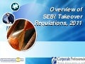 Overview of SEBI Takeover Regulations, 2011