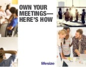 Own Your Meetings - Here's How