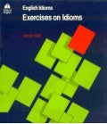Oxford university press_-_exercises_on_idioms