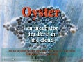 Oyster: an incubator for perls in the cloud
