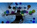 LearningatWork keynote: learning in the social workplace