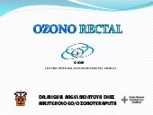 Ozono rectal power point