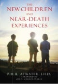 P. M. H. Atwater - The New Children and Near-Death Experiences