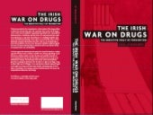 The Irish War on Drugs by Paul O' M...