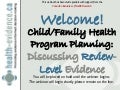 Child / Family Health Program Planning in Public Health: What's the Evidence?