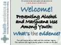 Preventing Alcohol and Marijuana Use Among Youth:  What's the evidence?