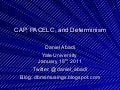 CAP, PACELC, and Determinism