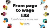From page to wage - 8 steps to launching your new career