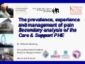 The Prevalence, Experience and Management of Pain