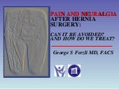 Pain and Neuralgia After Hernia Sur...