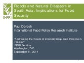 Floods and Natural Disasters in South Asia: Implications for Food Security by Dr. Paul Dorosh