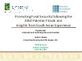 Promoting Food Security following the 2010 Pakistan Floods and  Insights from South Asian Experience