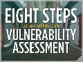 Eight Steps to an Effective Vulnerability Assessment