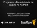 Fragments - Reusabilidade de layouts no Android