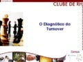 Palestra diagnostico do turnover 2013 05-15