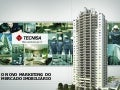 O Novo Marketing do Imobiliário - Tecnisa