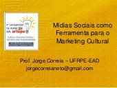 Marketing cultural e mídias sociais