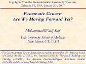 Pancreatic Cancer Are We Moving For...