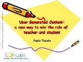 User Generated Content:a new way t...