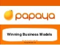 Papaya Winning Business Models