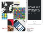 Mobile App Marketing: The Ultimate Guide to Success