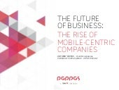 The Rise Of Mobile-Centric Companies
