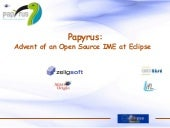 Papyrus: Advent of an Open Source I...