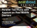 Parallel Test Runs with Appium on Real Mobile Devices – Hands-on Webinar