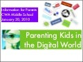 Parenting digital world 2009-10