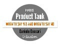 Paris Product Tank - how to say no