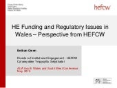 HE Funding and Regulatory Issues in Wales - Bethan Owen