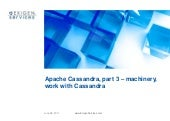 Apache Cassandra, part 3 – machiner...
