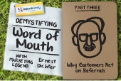 Demystifying Word of Mouth (Part 3) – Why Customers Act on Referrals