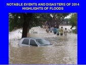 Part 4.  2014 notable disasters.  floods