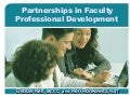 Partnerships in faculty Professional Development