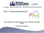 PAss - Private Assisted House