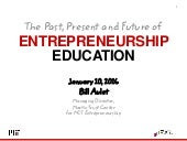 Past, Present, and Future of Entrepreneurship Education