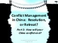 Conflict Management in Chinese Business, Part 3: Paths to reconciliation