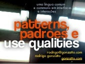 Patterns, Padrões e Use Qualities
