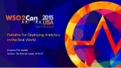WSO2Con USA 2015: Patterns for Deploying Analytics in the Real World