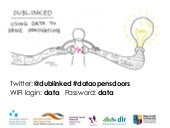 Dublinked - Celebrating Over Three Years of Open Data for the Dublin Region