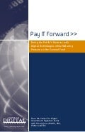 Pay It Forward - Doing the Public's Business with Digital Technologies while Reducing Pressure on the General Fund