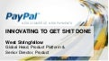 GROW2012 - Innovating to Get Sh*t Done - West Stringfellow PayPal
