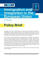 Immigration and Integration in the ...